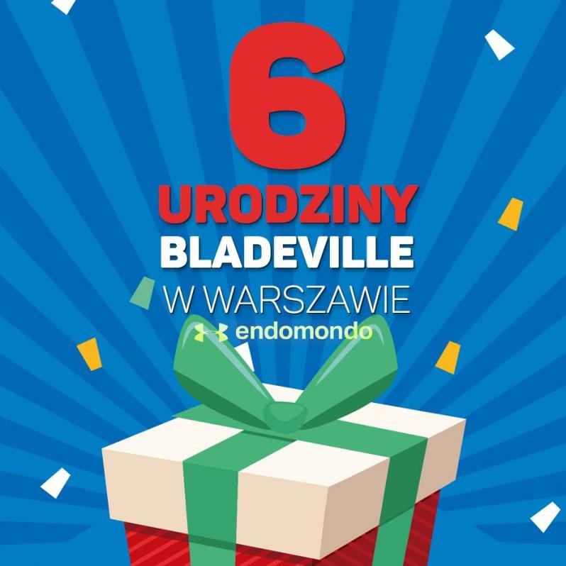 6 urodziny Bladeville Warszawa!